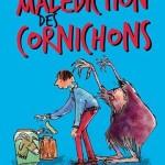 Chronique Jeunesse : La malédiction des cornichons
