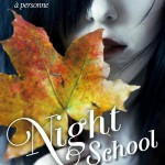 Chronique : Night School – tome 2 – Héritage