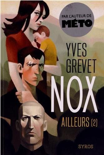 Nox - tome 2