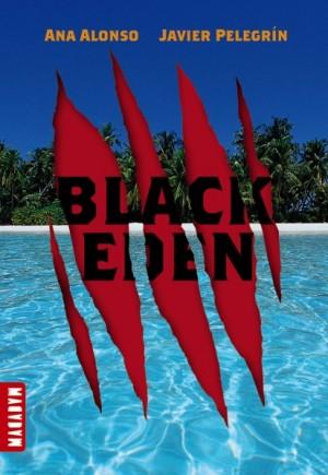 Black Eden - tome 1