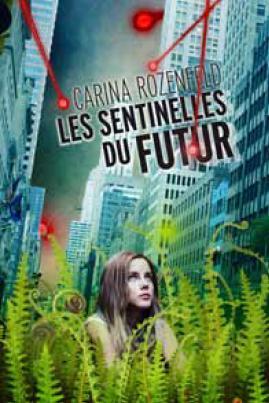 Les sentinelles du futur (couverture provisoire)