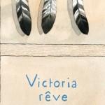 Chronique Jeunesse : Victoria rêve