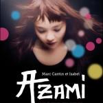 Chronique Jeunesse : Azami, le cœur en deux