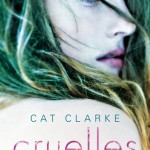 Chronique : Cruelles