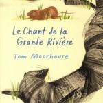 Chronique Jeunesse : Le chant de la Grande Rivière