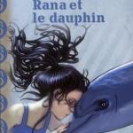 Chronique Jeunesse : Rana et le dauphin