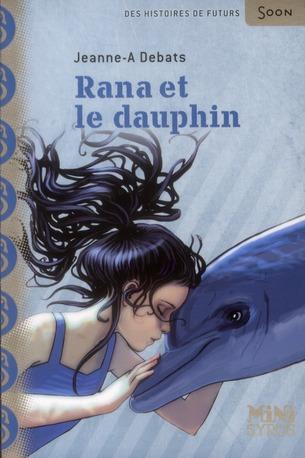 Rana et le dauphin