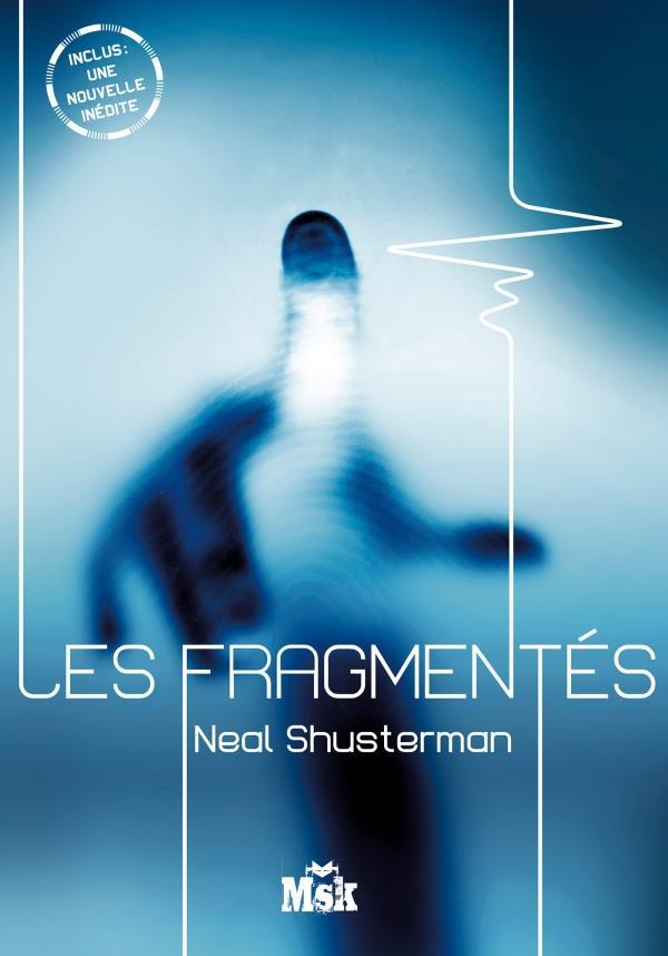 Les fragmentés 01