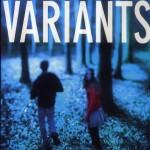 Chronique : Les Variants – Tome 1