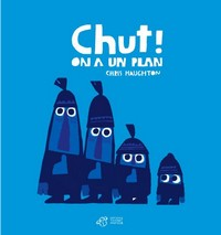 Chut ! On a un plan