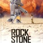 Chronique BD : Rock & Stone – Tome 1