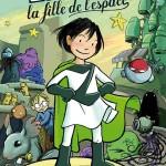 Chronique BD Jeunesse : Zita la fille de l'espace – Tome 1