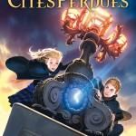 Chronique : Gardiens des Cités Perdues – Tome 1