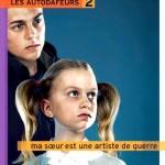 Chronique : Les Autodafeurs – Tome 2 – Ma soeur est une artiste de guerre