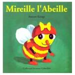 Chronique Jeunesse : Mireille l'Abeille (Droles de Petites Betes n°1)