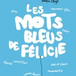 Chronique : Les mots bleus de Félicie