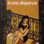 Chronique : Lettres à une disparue