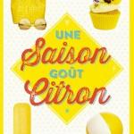 Chronique : Une saison goût citron – Tome 1