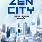 Chronique : Zen City