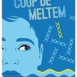 Chronique : Coup de Meltem