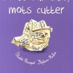 Chronique BD : Mots rumeurs, mots cutter