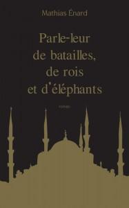 Parle-leur de batailles, de rois et d'éléphants collector
