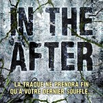 Chronique : In the After