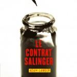Chronique : Le contrat Salinger