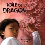 Chronique Album Jeunesse : Toile de dragon