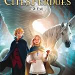 Chronique : Gardiens des Cités Perdues – Tome 2 – Exil