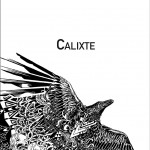 Chronique : Calixte