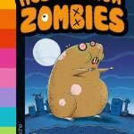 Chronique Jeunesse : Mes animaux zombies – Tome 1 – Le retour du hamster affamé