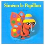 Chronique Jeunesse : Drôles de Petites Bêtes – Tome 3 – Siméon le Papillon