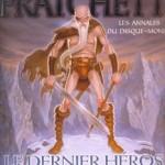 Chronique : Les Annales du Disque-Monde – Tome 27 – Le dernier héros