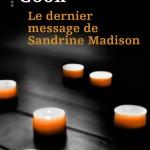 Chronique : Le dernier message de Sandrine Madison