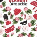 Chronique : Crème anglaise