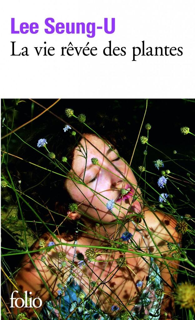 La vie rêvée des plantes