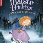 Chronique Jeunesse : Maisie Hitchins – Tome 1 – L'affaire des pièces volées