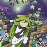 Chronique BD Jeunesse : Zita la fille de l'espace – Tome 2