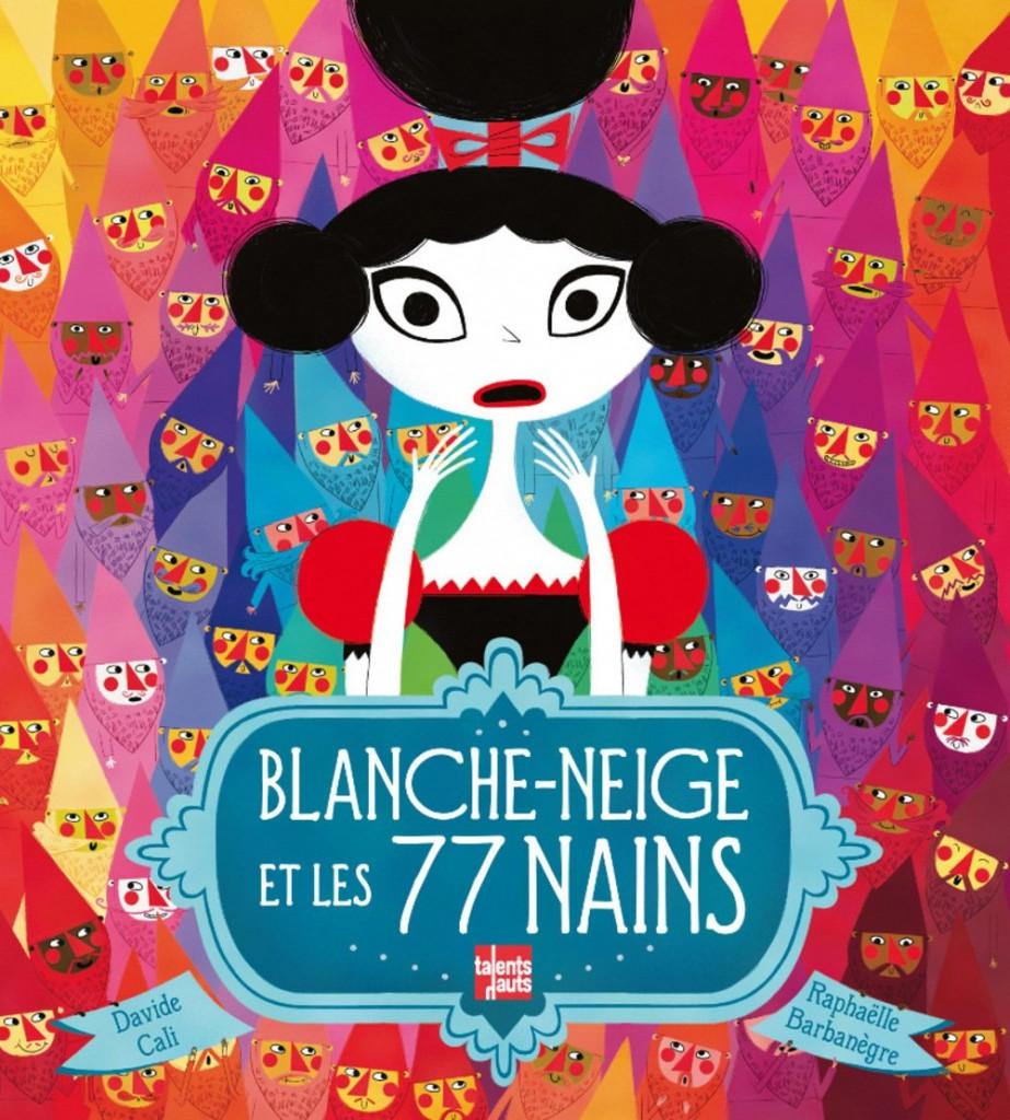 Blanche Neige et les 77 nains