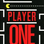 Chronique : Player One