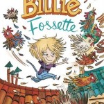 Chronique Jeunesse : Billie Fossette