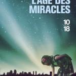 Chronique : L'âge des miracles