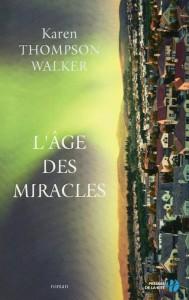 L'âge des miracles presses cité