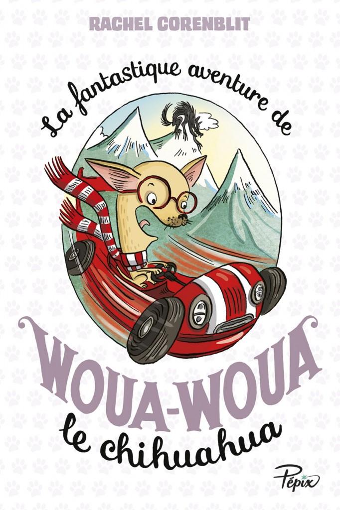 La fantastique de Woua-Woua le chuihuahua