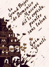 Le grand projet de Domenico Maccari dit le copiste sans talent