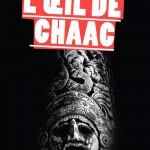 Chronique : L'œil de Chaac
