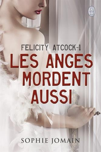 felicity-atcock-1-les-anges-mordent-aussi-poche