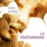 Chronique : La végétarienne