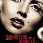 Chronique : Manhattan Marilyn